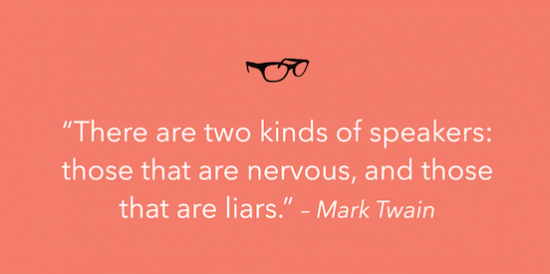 there-are-two-kinds-of-speakers-those-that-are-nervous-and-those-that-are-liars-mark-twain